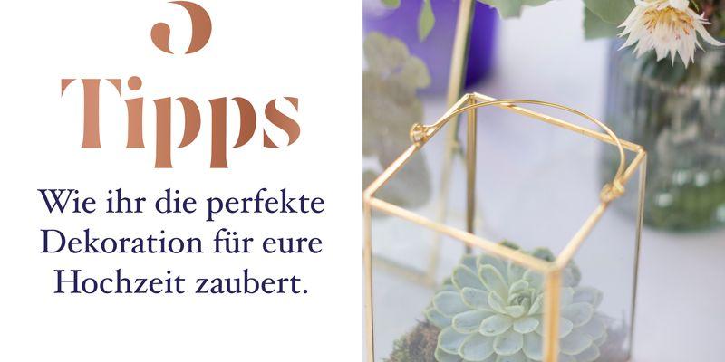 5 Tipps Wie ihr die perfekte Dekoration für eure Hochzeit zaubert